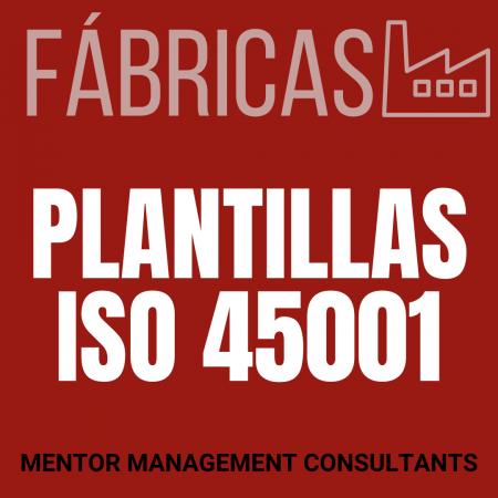 Fábricas - Plantillas ISO 45001 - Mentor Management Consultants