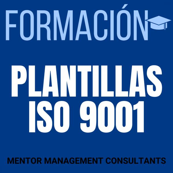 Formación - Plantillas ISO 9001 - Mentor Management Consultants
