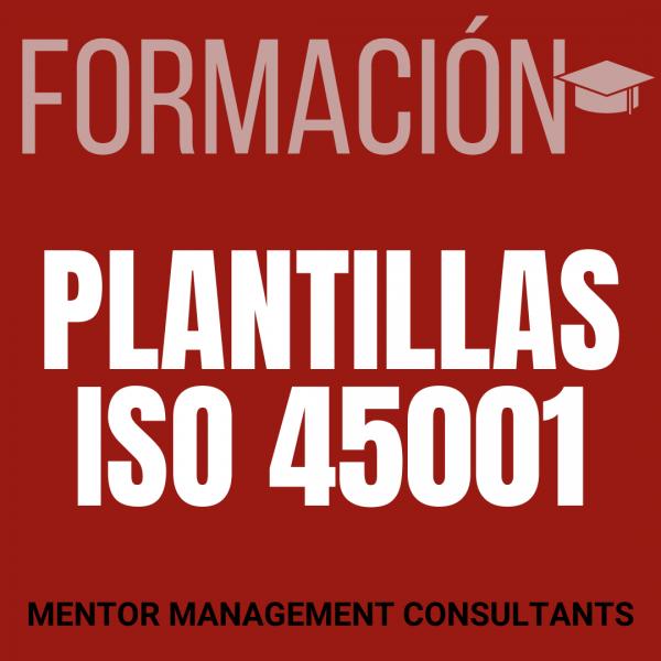 Formación - Plantillas ISO 45001 - Mentor Management Consultants